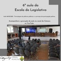 6ª Aula da Escola do Legislativo.